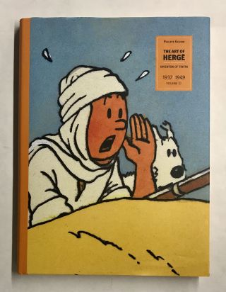 The Art of Herge: Inventor of TinTin (Volume 2). Philippe Goddin