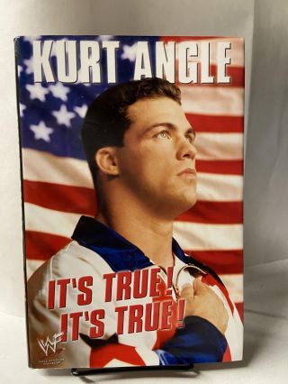 It's True! It's True! Kurt Angle
