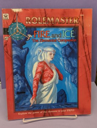 Fire & Ice: The Elemental Companion (Rolemaster). Robert J. Defendi, Lyn Mortensen
