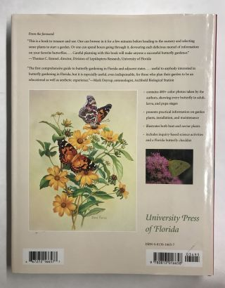 Florida Butterfly Gardening: A Complete Guide to Attracting, Identifying, and Enjoying Butterflies of the Lower South