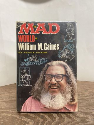 The MAD World of William M. Gaines. Frank Jacobs