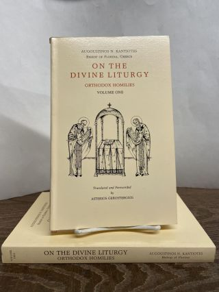 On the Divine Liturgy: Orthodox Homiles (2-volume set). Augoustinos N. Kantiotes, Asterios...