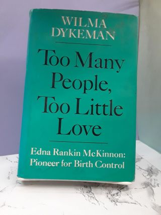 Too Many People, Too Little Love. Wilma Dykeman