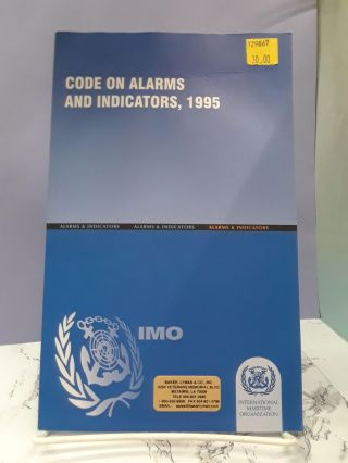 Code on Alarms and Indicators, 1995. International Maritime Organization
