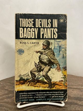 Those Devils in Baggy Pants. Ross S. Carter
