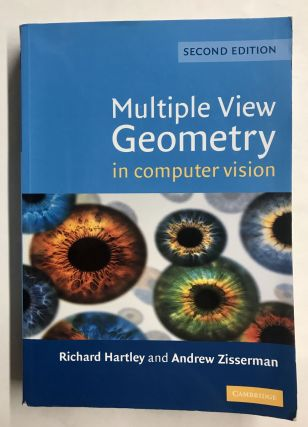 Multiple View Geometry in Computer Vision. Richard Hartley, Andrew Zisserman