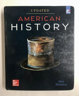 American History: Connecting with the Past UPDATED AP Edition. Alan Brinkley