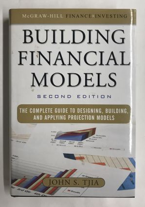 Building Financial Models. John S. Tjia