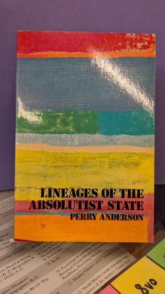 Lineages of the Absolutist State. Perry Anderson