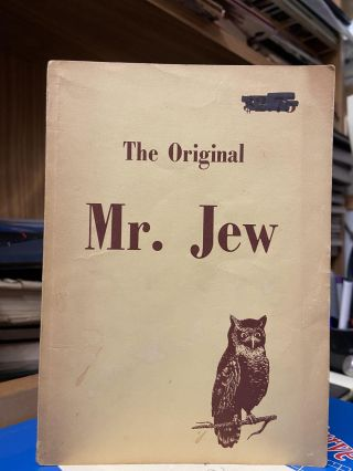The Original Mr. Jew: A Startling Expose. Anonymous