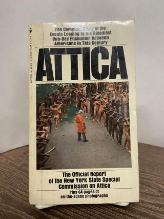Attica: The Official Report of the New York State Special Commission on Attica