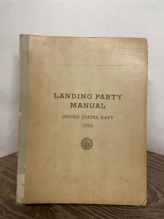 Landing Party Manual: United States Navy 1950