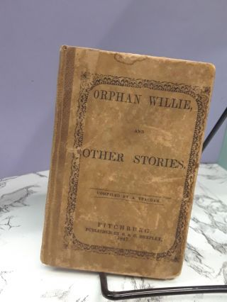 Orphan Willie and Other Stories. a Teacher