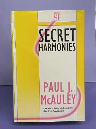 Secret Harmonies. Paul J. McAuley