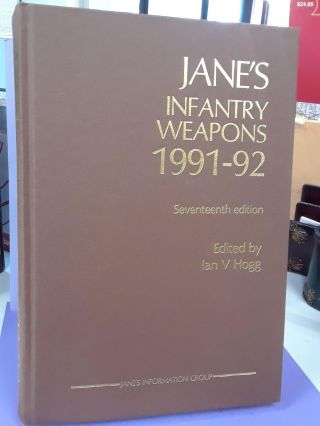 Jane's Infantry Weapons 1991-92. Ian Hogg