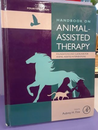Handbook on Animal-Assisted Therapy: Foundations and Guidelines for Animal-Assisted...