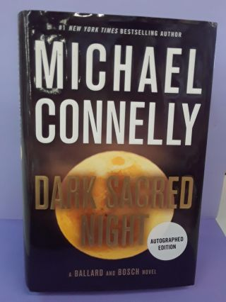 Dark Sacred Night. Michael Connelly