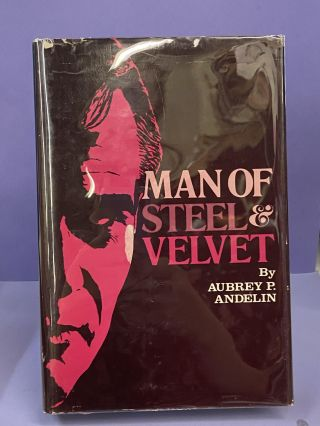 Man of Steel & Velvet. Aubrey Andelin