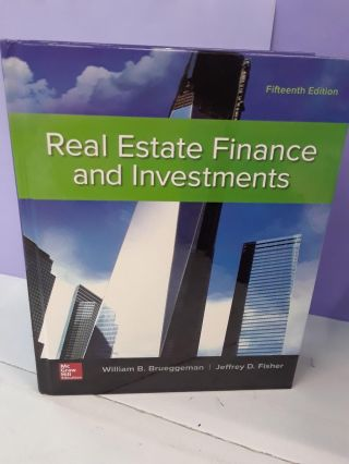 Real Estate Finance & Investments. William Brueggeman