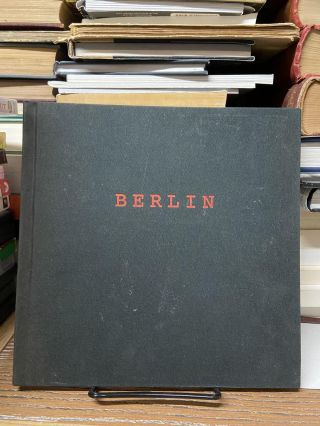 Berlin- Photographs and Poems. Enrique Martinez Celaya