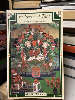 In Praise of Tara: Songs to the Saviouress. Martin Willson