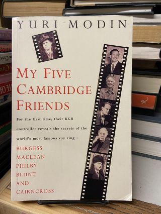 My Five Cambridge Friends. Yuri Modin