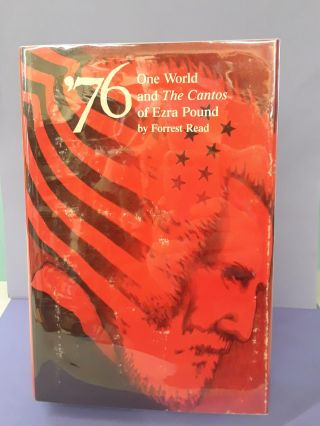 '76: One World and The Cantos of Ezra Pound. Forrest Read