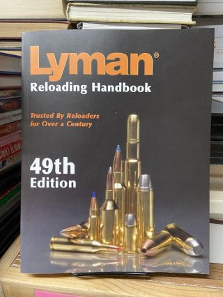 Lyman Reloading Handbook: Trust By Reloaders for Over a Century. Thomas J. Griffin