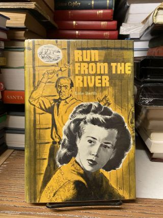 Run From the River. Lois Barth