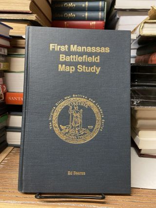 First Manassas Battlefield Map Study (The Virginia Civil War Battles and Leaders). Ed Bearss