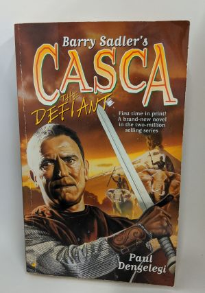 CASCA: The Defiant (#24). Paul Dengelegi, Barry Sadler