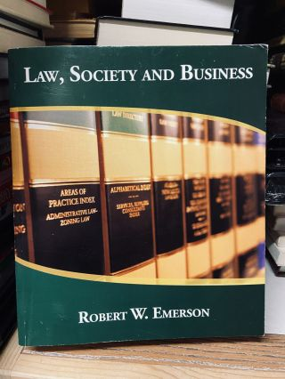 Law, Society and Business. Robert W. Emerson