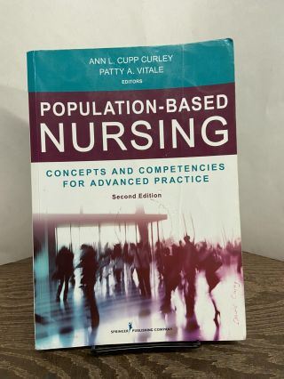 Population-Based Nursing: Concepts and Competencies for Advanced Practice (Second Edition). Ann...