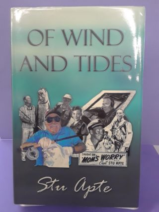 Of Winds and Tides: A Memoir. Stu Apte