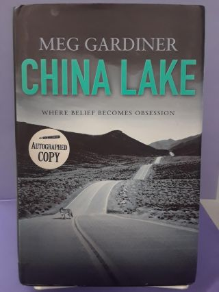 China Lake Where Belief Becomes Obsession. Meg Gardiner