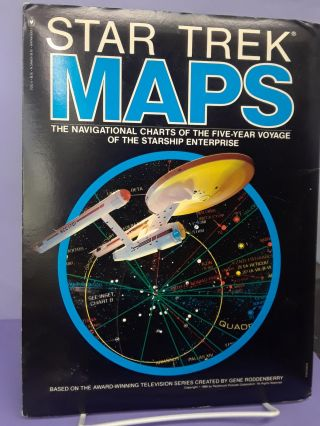 Star Trek Maps: The Navigational Charts of the Five-Year Voyage of the Starship Enterprise