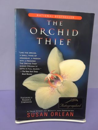 The Orchid Thief: A True Story of Beauty and Obsession. Susan Orlean