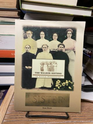 The Walker Sisters of Little Greenbrier. Rose Houk