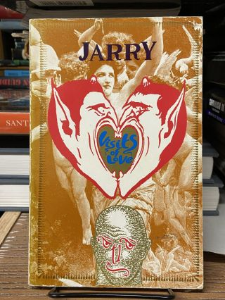 Visits of Love. Alfred Jarry