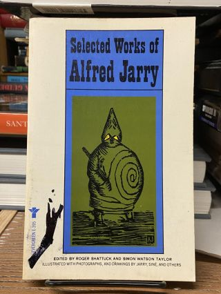 Selected Works of Alfred Jarry. Alfred Jarry