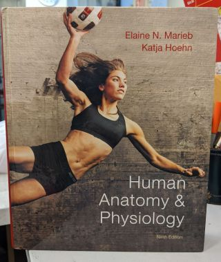 Human Anatomy & Physiology (9th Edition). Elaine Marieb