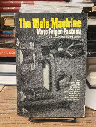 The Male Machine. Marc Feigen Fasteau
