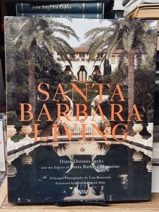 Santa Barbara Living. Diane Dorrans Sacks