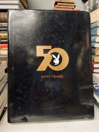 The Playboy Book: Fifty Years. Gretchen Edgren