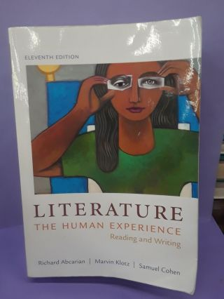 Literature: The Human Experience: Reading and Writing. Richard Abcarian