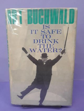 Is it Safe to Drink the Water? Art Buchwald