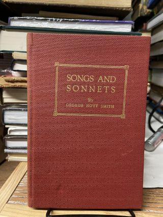 Songs and Sonnets. George Hoyt Smith