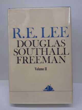R.E. Lee: A Biography. Douglass Freeman