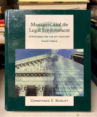 Managers and the Legal Environment. Constance E. Bagley
