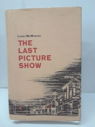 The Last Picture Show. Larry McMurtry